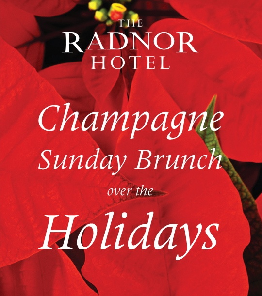 Join The Radnor for Champagne Sunday Brunch over the Holidays