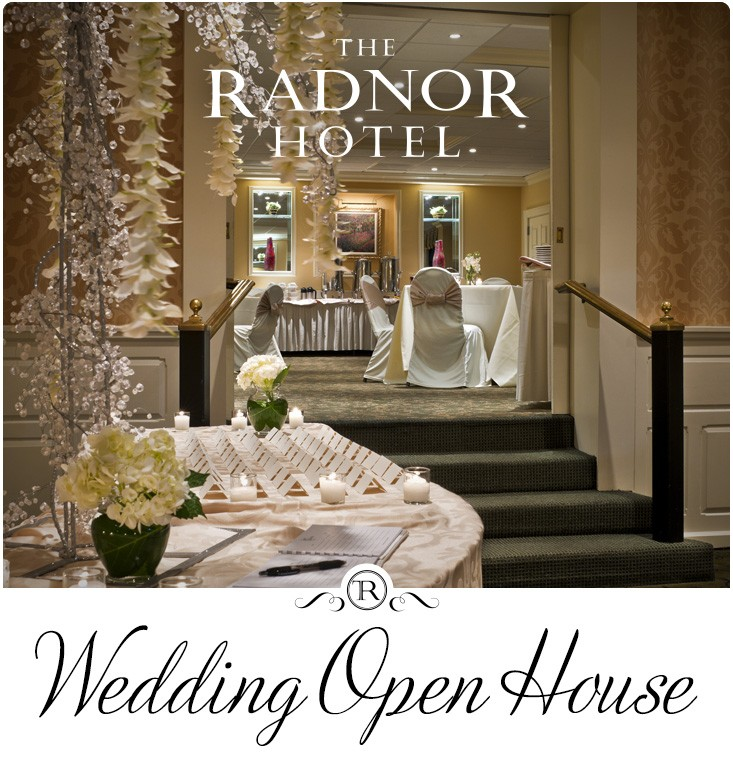 Wedding Open House at The Radnor Hotel