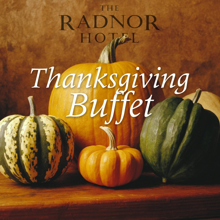 Thanksgiving Buffet at The Radnor