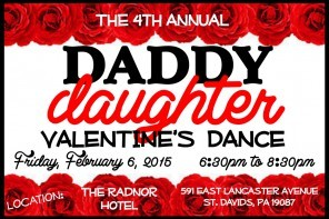 The 4th Annual Daddy Daughter Valentine's Dance at The Radnor