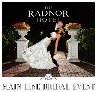 Main Line Bridal Event at The Radnor Hotel