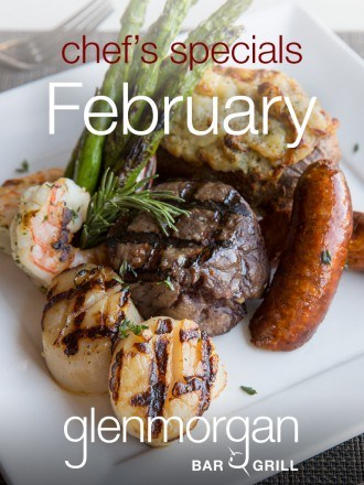 Chef's Specials for February at Glenmorgan