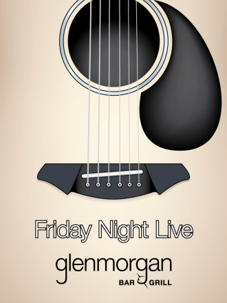 Friday Night Live at Glenmorgan