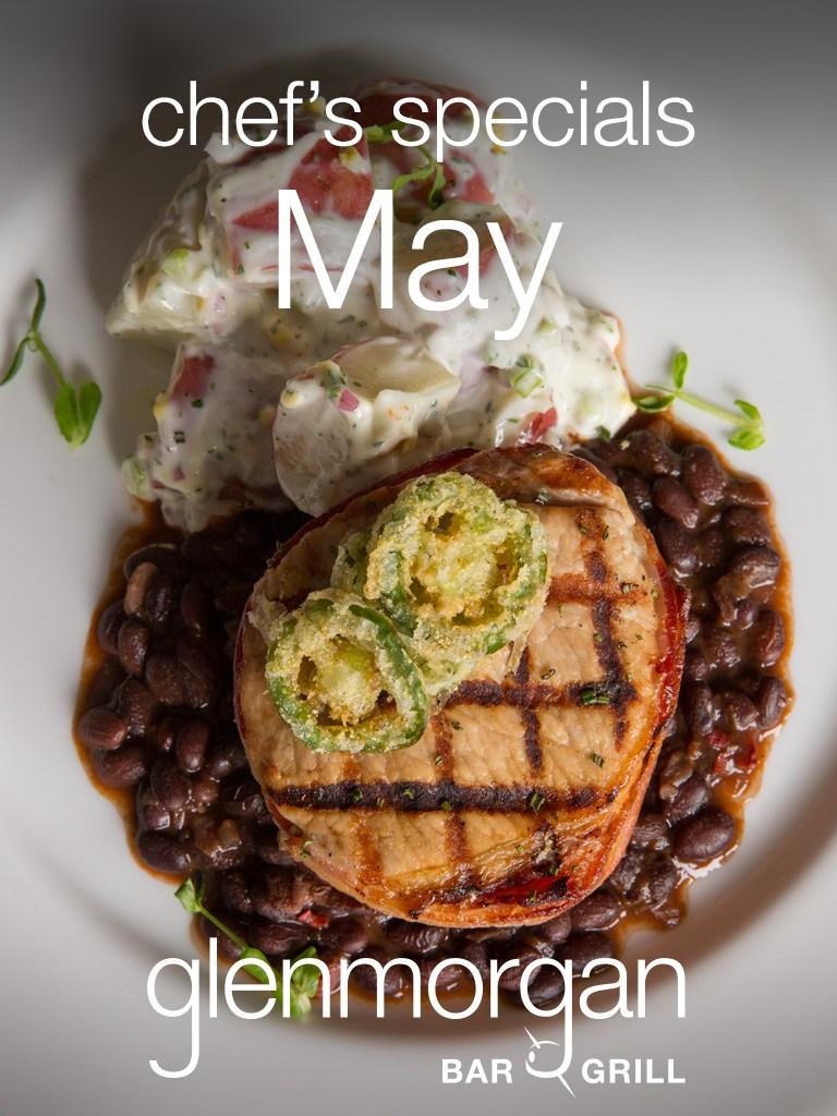 Chef's Specials for May at Glenmorgan