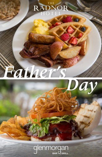 Father's Day at The Radnor and Glenmorgan