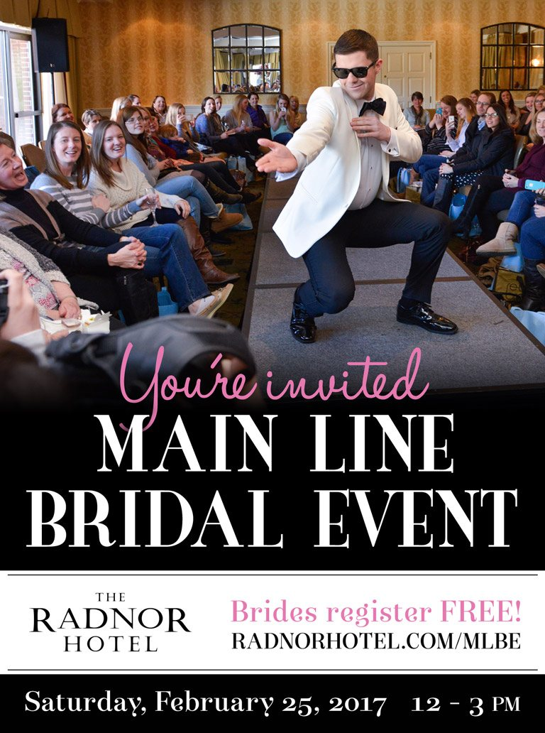 Main Line Bridal Event at The Radnor Hotel 2017
