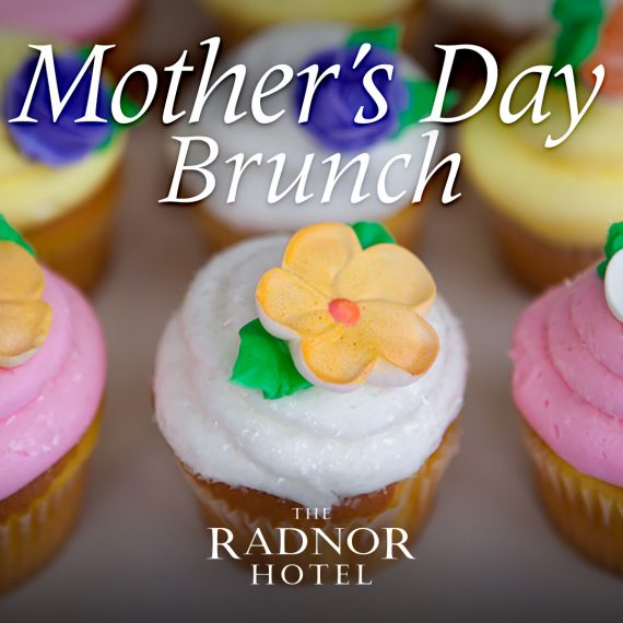 Mother's Day Brunch at The Radnor
