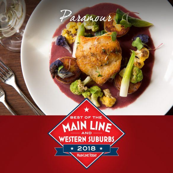 Main Line Today Best of the Main Line & Western Suburbs 2018, Best Main Line Restaurant, Paramour