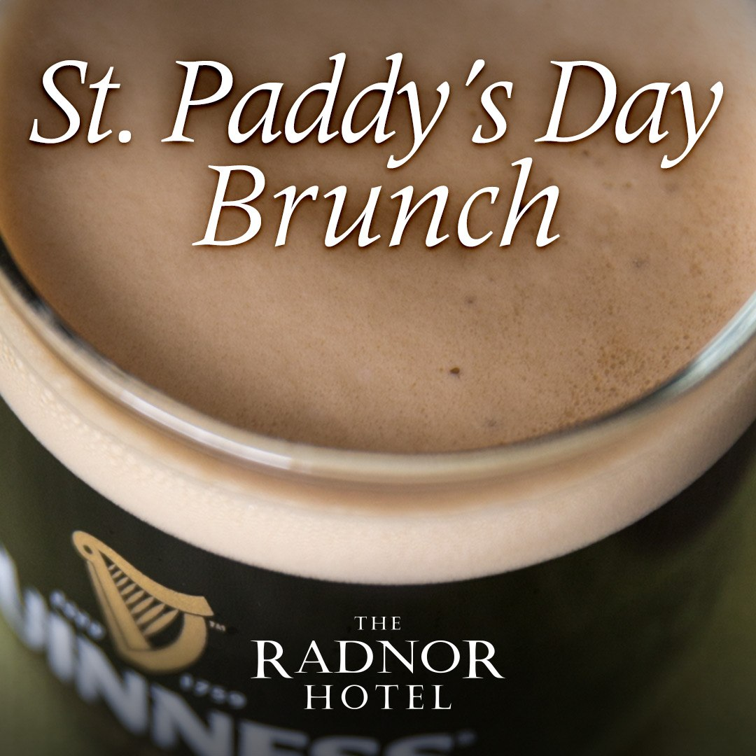 St. Paddy's Day Brunch at The Radnor 2019