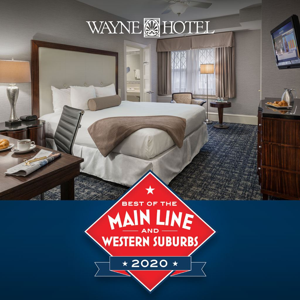 Wayne Hotel voted Main Line Today's Best of the Main Line 2020