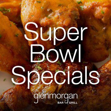 Glenmorgan Bar & Grill Super Bowl Specials